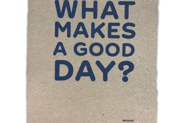 what makes a good day print